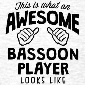 awesome bassoon player looks like - Men's T-Shirt
