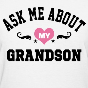 ask me about my grandson Women's T-Shirts - Women's T-Shirt
