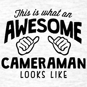 awesome cameraman looks like - Men's T-Shirt