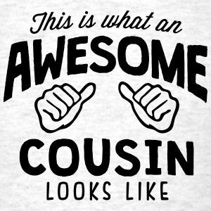 awesome cousin looks like - Men's T-Shirt
