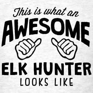 awesome elk hunter looks like - Men's T-Shirt