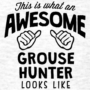 awesome grouse hunter looks like - Men's T-Shirt