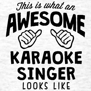 awesome karaoke singer looks like - Men's T-Shirt