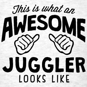 awesome juggler looks like - Men's T-Shirt