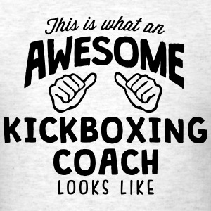 awesome kickboxing coach looks like - Men's T-Shirt