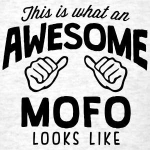 awesome mofo looks like - Men's T-Shirt