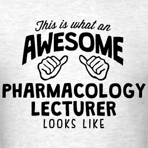 awesome pharmacology lecturer looks like - Men's T-Shirt