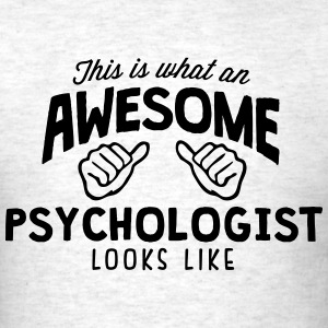 awesome psychology lecturer looks like - Men's T-Shirt