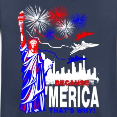 Because 'Merica That's Why Kids' Shirts