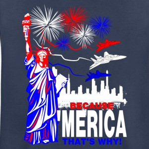 Because 'Merica That's Why Kids' Shirts - Kids' Premium T-Shirt
