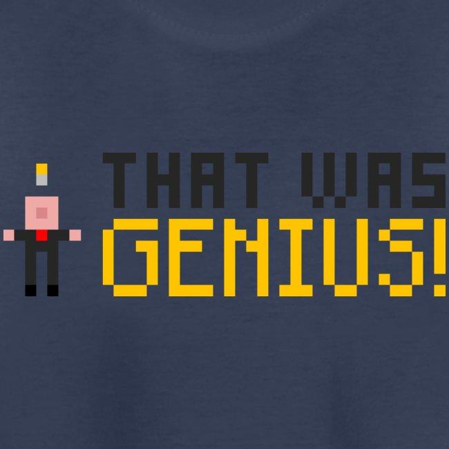 GENIUS! T-Shirt (Kids)