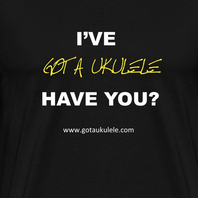 Got A Ukulele Mens T Shirt