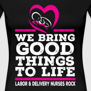 WE BRING GOOD THINGS TO LIFE - Women's Premium T-Shirt