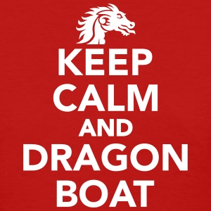 Keep calm and Dragon Boat Women's T-Shirts - Women's T-Shirt