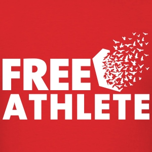 Free Athlete Freedom T-Shirts - Men's T-Shirt