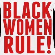 Design ~ Black Women Rule! Women's Tee