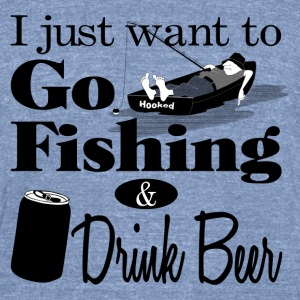 I Want to Go Fishing and Drink Beer T-Shirts - Unisex Tri-Blend T-Shirt by American Apparel
