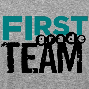 First Grade Team T-Shirts - Men's Premium T-Shirt