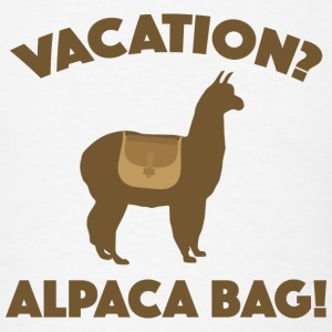 Vacation? Alpaca Bag! - Men's T-Shirt