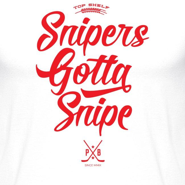 Snipers Gotta Snipe