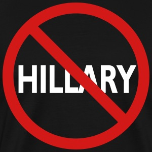 No Hillary - Men's Premium T-Shirt