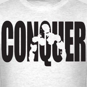 CONQUER - Bodybuilding Motivation T-Shirts - Men's T-Shirt