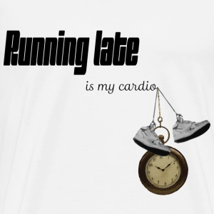 Running Late - Men's Premium T-Shirt