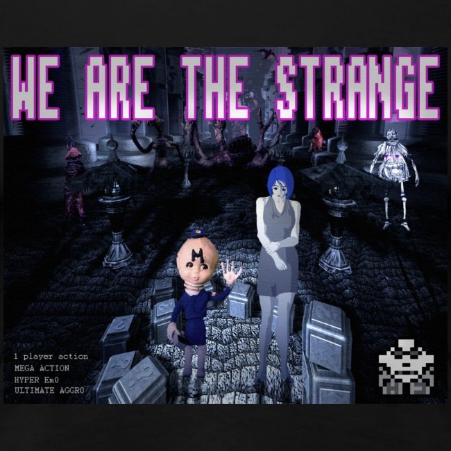 We Are The Strange T-shirt (womens)