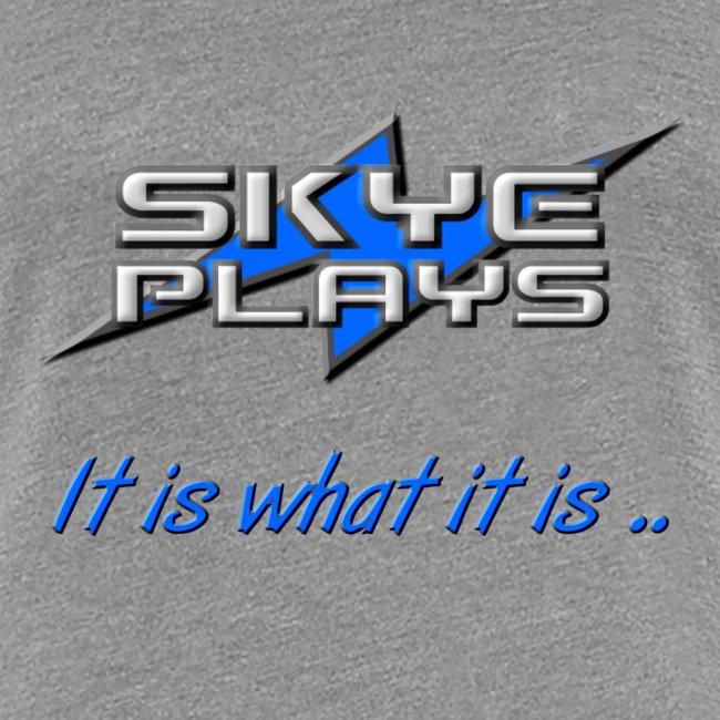 It is what it is (Blue)