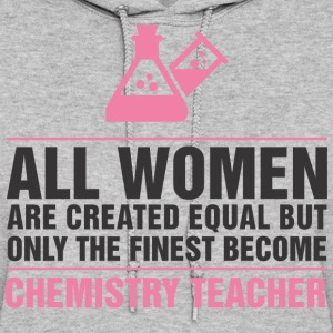 Finest Become Chemistry Teacher - Women's Hoodie
