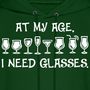 At My Age I Need Glasses - Men's Hoodie