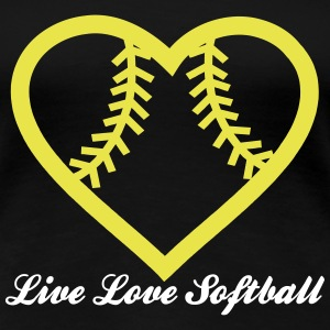Live Love Softball with Softball heart Design Women's T-Shirts - Women's Premium T-Shirt