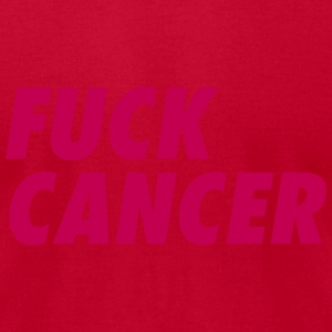 Fuck Cancer Shirt T-Shirts - Men's T-Shirt by American Apparel