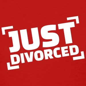 Just divorced Women's T-Shirts - Women's T-Shirt