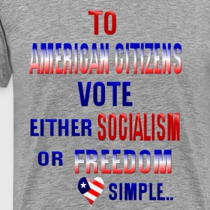 TO AMERICAN CITIZENS - Men's Premium T-Shirt