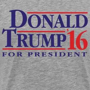 Donald Trump 2016 T-Shirts - Men's Premium T-Shirt