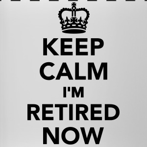 Keep calm I'm retired now Accessories - Panoramic Mug