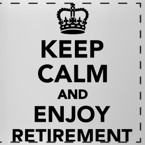 Keep calm and enjoy Retirement Accessories - Panoramic Mug