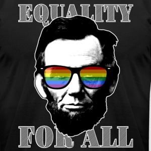 EQUALITY FOR ALL - Men's T-Shirt by American Apparel