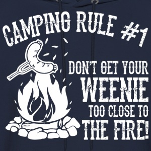 Camping Rule Do Not Get Weenie Too Close To Fire - Men's Hoodie