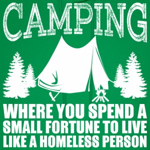 Camping Where You Spend A Small Fortune To Live - Men's Hoodie