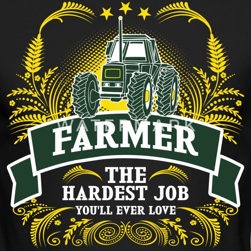 Farmer The Hardest Job You Will Ever Love - Men's Long Sleeve T-Shirt by Next Level