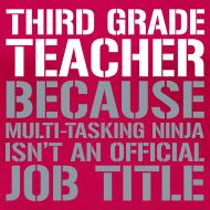 Design ~ New! Third Grade Teacher Because Multi-Tasking Ninja Isn't an Official Job Title   White + Metallic Silver   Women's