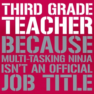 Third Grade  - Ninja Isn't an Official Job Title Women's T-Shirts - Women's Premium T-Shirt