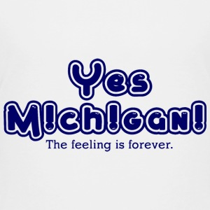 Yes Michigan! Feeling is Forever Kids' Shirts - Kids' Premium T-Shirt