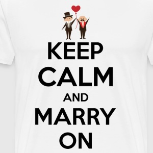 keep calm and marry on T-Shirts - Men's Premium T-Shirt