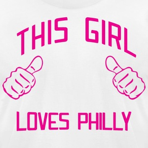 Cute This Girl Loves Philly Philadelphia T-Shirts - Men's T-Shirt by American Apparel