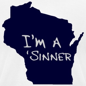 Funny Cute Wisconsin I'm A Sinner T-Shirts - Men's T-Shirt by American Apparel