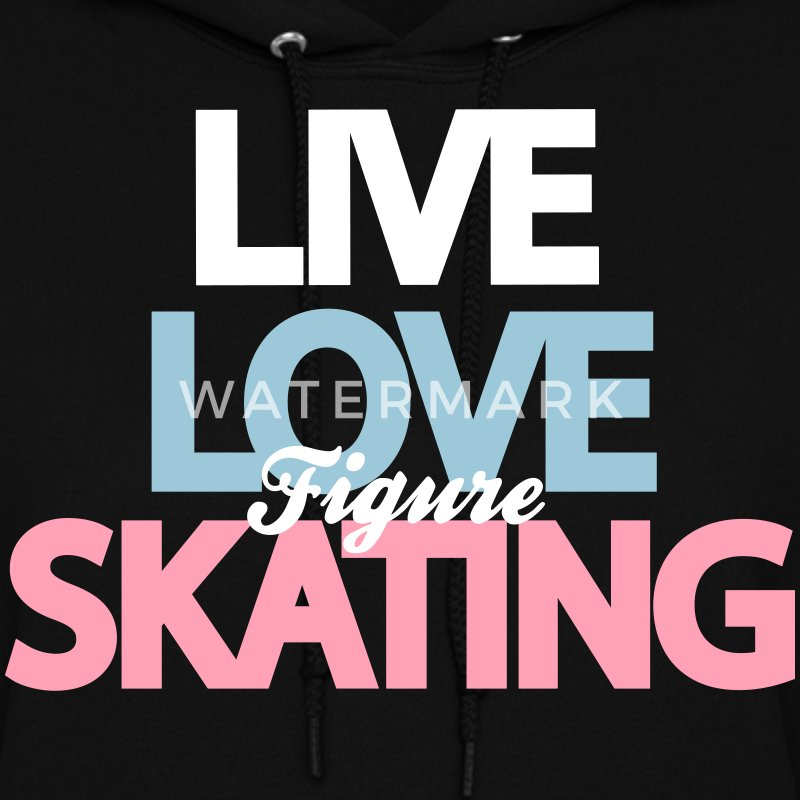 Love Figure Skating Hoodies - Women's Hoodie