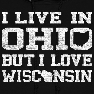 Live Ohio Love Wisconsin Hoodies - Women's Hoodie